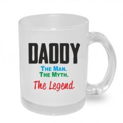 Originální dárkový hrnek s potiskem - Daddy, The man, The Myth, The Legend.