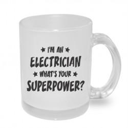 I am an electrican. What´s your superpower? - Originální dárkový hrnek s potiskem, dárek pro elektrikáře