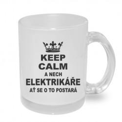 Keep calm a nech elektrikáře atˇ se o to postará - Originální dárkový hrnek s potiskem, dárek pro elektrikáře