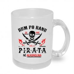 Rum po ránu ze mně dělá piráta, né alkoholika. Originální dárkový hrnek s potiskem, dárek pro muže