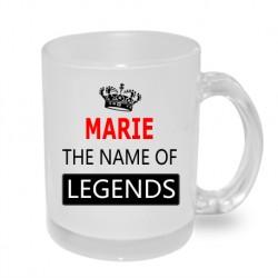 Dárek pro Marii. Marie the name of legends. Dárkový hrníček s jménem Marie. Dáreček pro Marii.