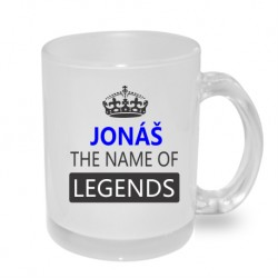Dárek pro Jonáše. Jonáš the name of legends. Dárkový hrníček s jménem Jonáš.