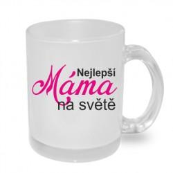 Originální dárkový hrnek s potiskem pro rodiče - Nejlepší Máma na světě