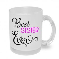 Best Sister Ever - Originální dárkový hrnek s potiskem pro sestru