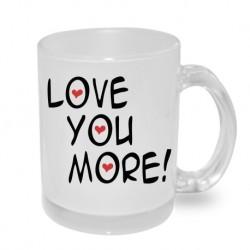 Love You More - Originální hrnek s potiskem, dárek pro manžela