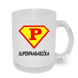 Super prababička ve stylu supermana - Originální dárkový hrnek s potiskem, dárek pro Prababičku